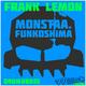 Frank Lemon Monstaa. - Funkoshima