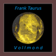 Frank Taurus Vollmond
