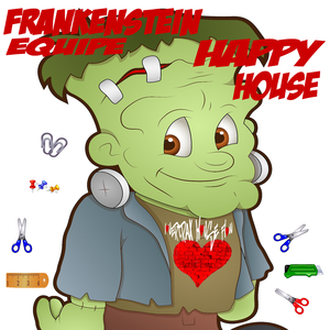 Frankenstein Equipe - Happy House (Lovertrax House Flow)