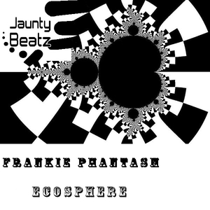 Frankie Phantasm - Ecosphere (Jaunty Beatz Records)
