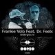 Frankie Volo feat. Dr. Feelx Underground