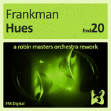 Hues - A Robin Masters Orchestra Rework by Frankman mp3 download