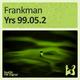 Frankman Yrs 99.05.2