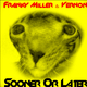 Franky Miller Feat. Vernon Sooner or Later