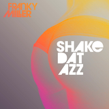 Shake Dat Azz by Franky Miller mp3 download
