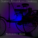 Mercedes Benz by Franky Miller feat. Isabell mp3 download