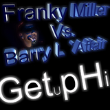 Getuphi by Franky Miller vs. Barry L''Affair mp3 download