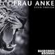 Frau Anke - Even Though
