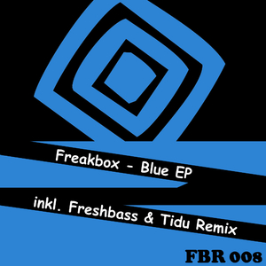 Freakbox - Blue Ep (Freakbox Records)
