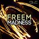 Freem Madness