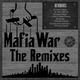 Freshbass Mafia War - the Remixes