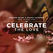 frozen-skies-frank-laverne-feat-margo-lane-celebrate-the-love