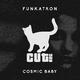 Funkatron Cosmic Baby