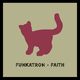 Funkatron Faith