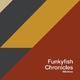 Funkyfish Chronicles