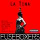 Fuseboxers La Tina