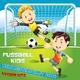 Fussball Kids  Weltmeisterschaft 2014 - Kinder Hits