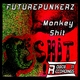Futurepunkerz Monkey Shit