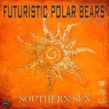 Southern Sun by Futuristic Polar Bears feat. Taya mp3 download