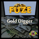Fuze Gold Digger