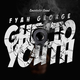 Fyah George Ghetto Youth
