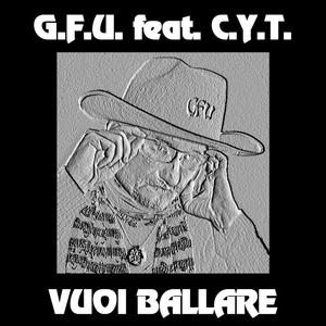 G.F.U. feat. C.Y.T. - Vuoi ballare (ARC-Records Austria)