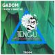 Gadom - I Know U Want Me