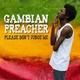 Gambian Preacher Please Don't Judge Me