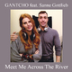 Gantcho feat. Sanne Gottlieb Meet Me Across the River