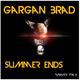 Gargan Brad Summer Ends