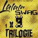 Gaunah Lalala Swag: Trilogie