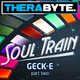 Geck-e Soul Train Part Two