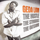 Geda Lion The Hustle the Struggle The Outcome