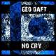 Geo Daft - No Cry