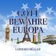 Gerhard Müller - Gott bewahre Europa