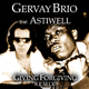 Gervay Brio feat. Astiwell Giving Forgiving