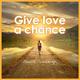 Geurt Gimbergh Give Love a Chance