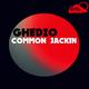 Ghedzo - Common Jackin