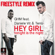Ghm feat. Daniele Vit & Terro Hey Girl Tonight Is the Night(Freestyle Remix)