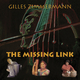 Gilles Zimmermann The Missing Link