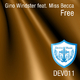 Gino Windster Feat Miss Becca Free