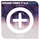 Giovanni Gomes feat. Illa Down(The Remixes)
