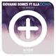 Giovanni Gomes feat. Illa - Down(The Remixes)
