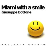 Miami With a Smile by Giuseppe Bottone mp3 download