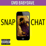 Snapchat by Gmd Babydave  mp3 download