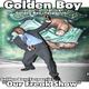 Golden Boy Our Freak Show