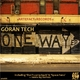 Goran Tech One Way Ep