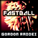 Gordon Raddei - Fastball