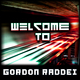 Gordon Raddei Welcome To