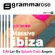 Gramma Rose Massive Ibiza EP (Part One)
